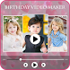 Birthday Video Maker by Indian Hit Story