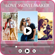 Love video maker with song by Indian Hit Story
