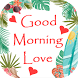 Good Morning Love HD Images by Life Hack Studio