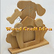Wood Craft Idea by delisa