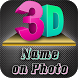 3D Name art Maker - 3D Stylish Text on Photo by XEN Studios