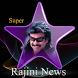 Latest Rajini News (தமிழ்) by Muyasoft