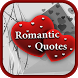 Romantic Quotes - Quotes For Love Hearts by appsfrozen