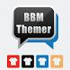 BBM Themer by YYK DEVELOPER