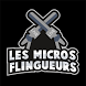Les Micros Flingueurs by Team Xoolis