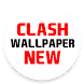 Clash Wallpaper New by Gaming Help