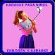 # ** Children Karaoke ** by Pedro RoCar