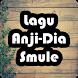 Anji-Dia Smule Karaoke Song by Karaoke Asik