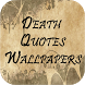 Death Quotes Wallpapers by Zexica Apps