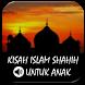 Kisah Islam Shahih Untuk Anak by Studio Hidayah