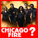 Guess Chicago Fire Trivia Quiz by Flaswok