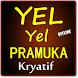 YEL-YEL PRAMUKA KREATIF DAN PENUH SEMANGAT TERBARU by Amalan Nusantara