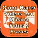 Como Hacer Vídeos con Música y Fotos by shadeli