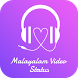 Malayalam Video Status by Video Status 2018