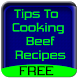 Tips To Cooking Beef Recipes by elizapps