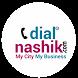 Nashik (Nasik) Dial -My App by DIALDOMAINS