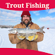 Trout Fishing Tips by The Almighty Dollar