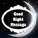 Good Night Greeting by Photo Editor Art