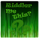 Riddle Me This by Francis Saturn M. Mendiola