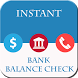 Instant Bank Balance Check by Cubiclab