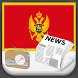 Montenegro Radio News by Greatest Andro Apps