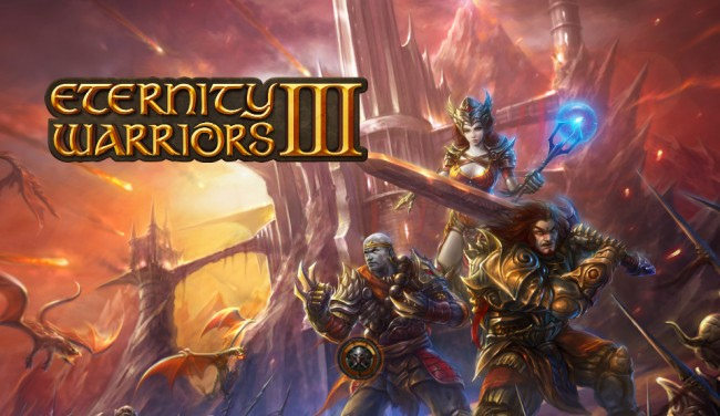 Eternity Warriors 3 Released for Android